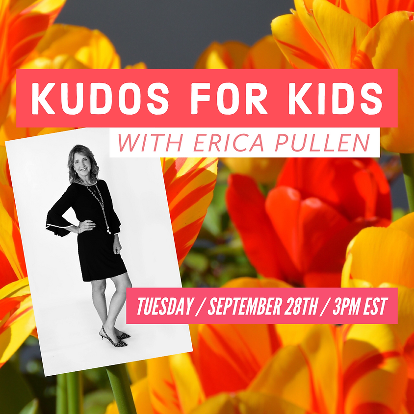 Kudos For Kids with Erica Pullen