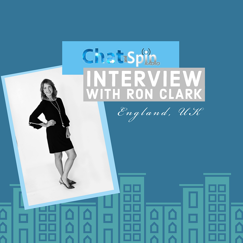 Interview with Ron Clark on Chat and Spin Radio AGAIN!