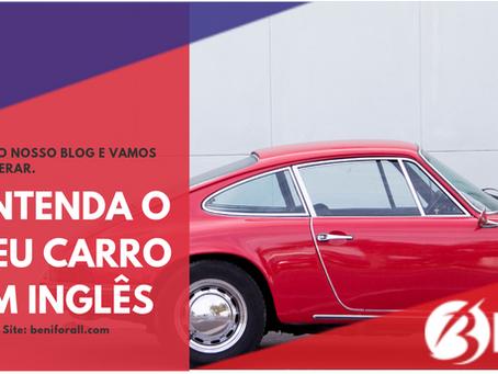 Entenda o seu carro em Inglês!