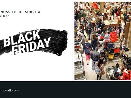 Origens da Black Friday!