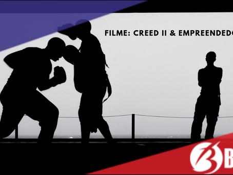 Filme: Creed II & Empreendedorismo