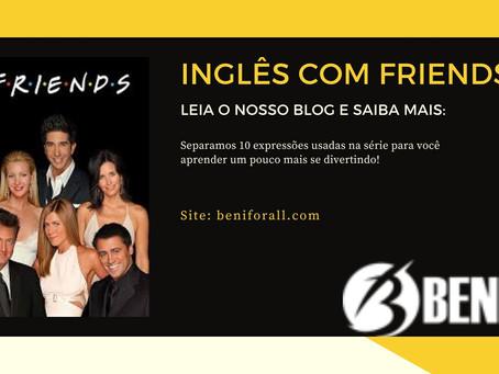 Inglês com Friends!