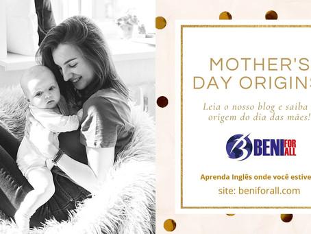 Origem do Dia das Mães!