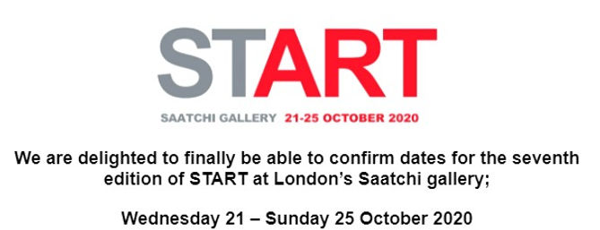 START Art Fair   2020 at  SAATCHI ART GALLERY  | October Wednesday the  21st to  Sunday  the  25th