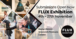 FLUX Exhibition - which will be held between the 4th -27th November 2021 40 artists will be selected for an exhibition at a venue next to the O2 in the Design District - Greenwich Peninsula (pic shows it still being built) For more info, visit: https://www.thefluxreview.com/2021-flux-exhibition/