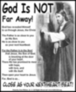 God Is Not far Away.jpg
