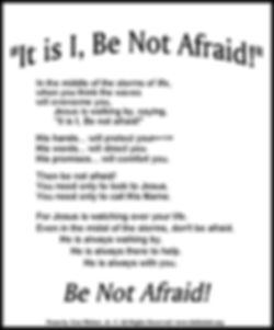 It is I Be Not Afraid.jpg