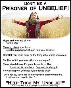 Don't Be A Prisoner Of Unbelief.jpg