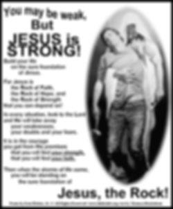 You May Be Weak But JESUS is St.jpg