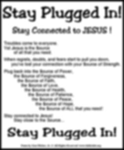 Stay Plugged In Stay Connected.jpg