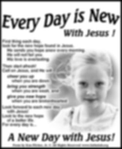 Every Day is New with Jesus.jpg