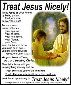 Treat Jesus Nicely.jpg
