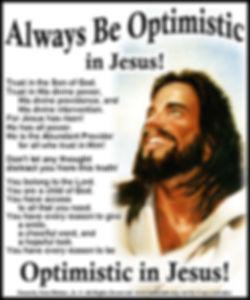 Always Be Optimistic In Jesus.jpg
