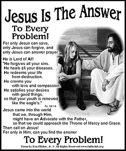 Jesus is the Answer To Every Pr.jpg
