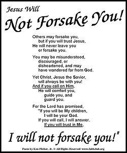 Jesus Will Not Forsake You.jpg