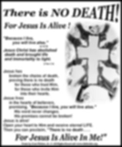 There Is No Death For Jesus Is.jpg