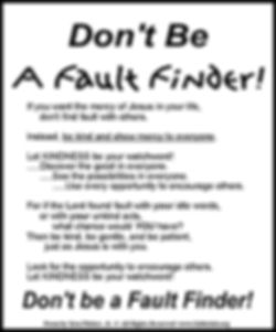 Don't Be A Fault Finder.jpg