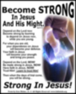 Become Strong In Jesus And His.jpg