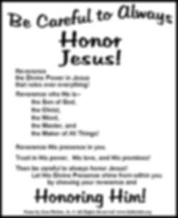 Be Careful To Always Honor Jesu.jpg