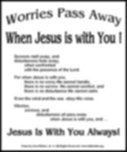Worries Pass Away When Jesus Is.jpg