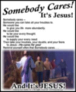 Somebody cares Its Jesus.jpg