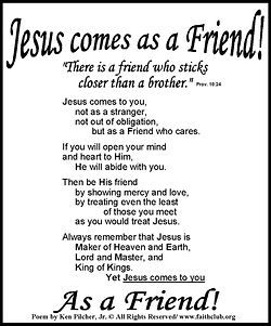 Jesus Comes As A Friend.jpg