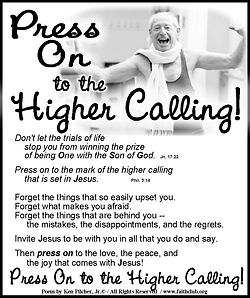 Press On To A Higher Calling.jpg