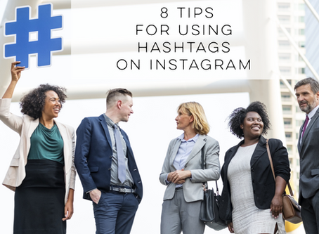 8 Tips for Using Hashtags on Instagram