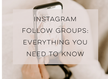 Everything you need to know about joining Instagram Follow Groups