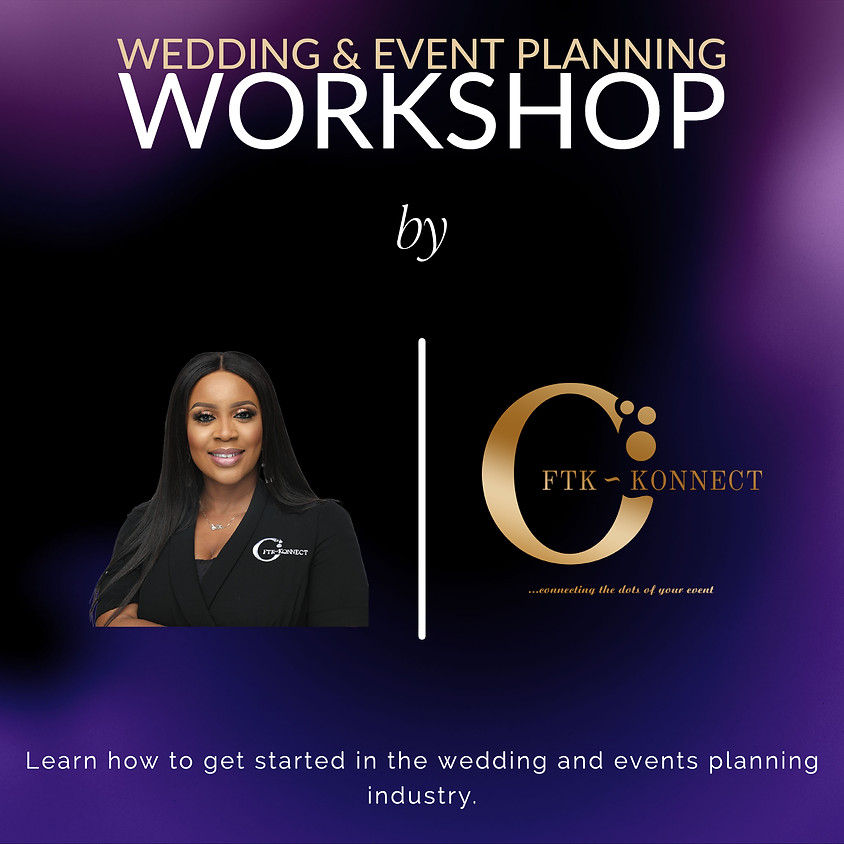 Wedding and Event Planning Training - #WEWorkshopFTK