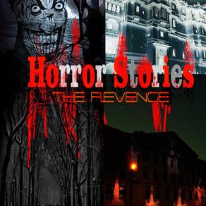 Horror Stories: The Revenge (LINKS)