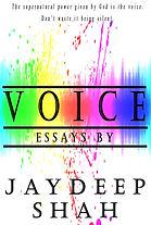 Voice (Essays by Jaydeep Shah) - Correct