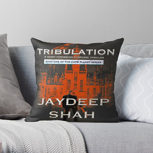 THROW PILLOW: Tribulation (Cops Planet #1)