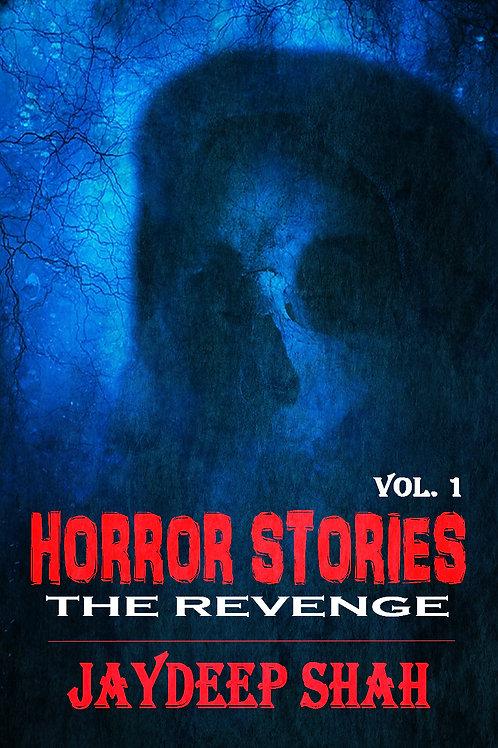 The Revenge (Horror Stories #1)