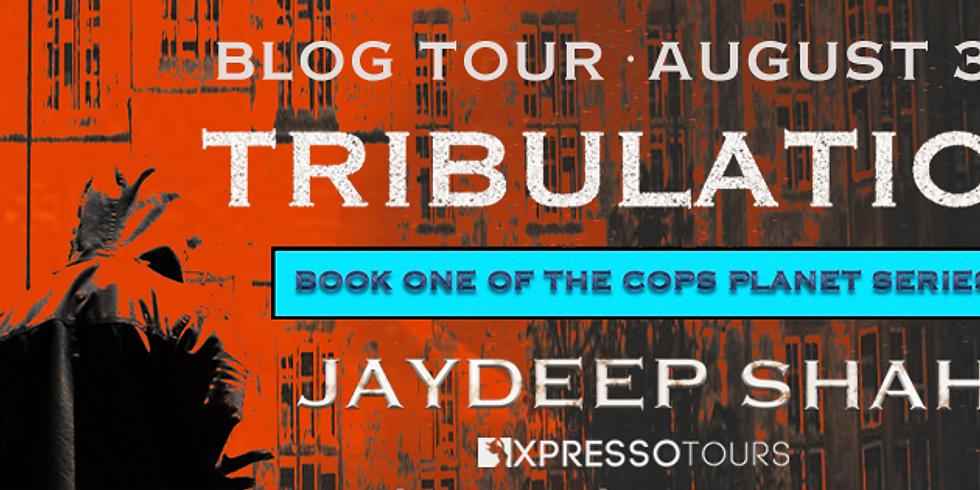 BLOG TOUR: Tribulation (Cops PLanet #1)