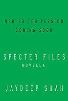 Specter Files - New Edited Version Comin