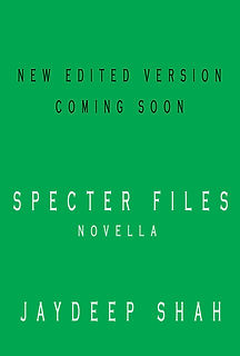 Specter Files - New Edited Version Comin