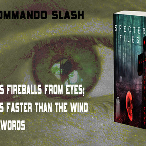 Super-Commando Slash [Specter Files]