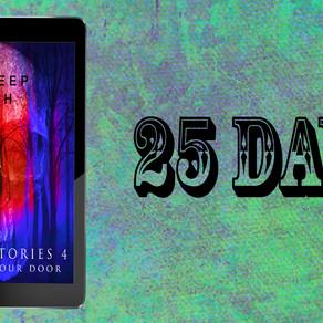 Horror Stories 4: Terror at Your Door (25 DAYS TO GO)
