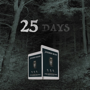25 Days! Evils Are on the Hunt
