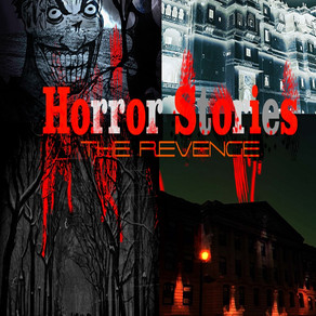 Horror Stories: The Revenge (Now Available on iTunes)