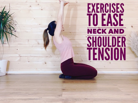 Exercises To Ease Neck And   Shoulder Tension