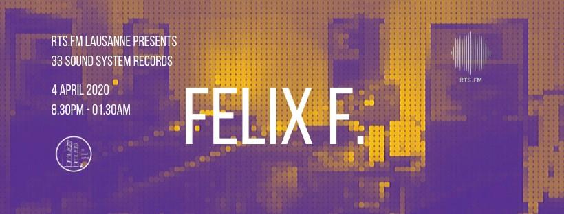RTS.Fm Lausanne x Felix F.