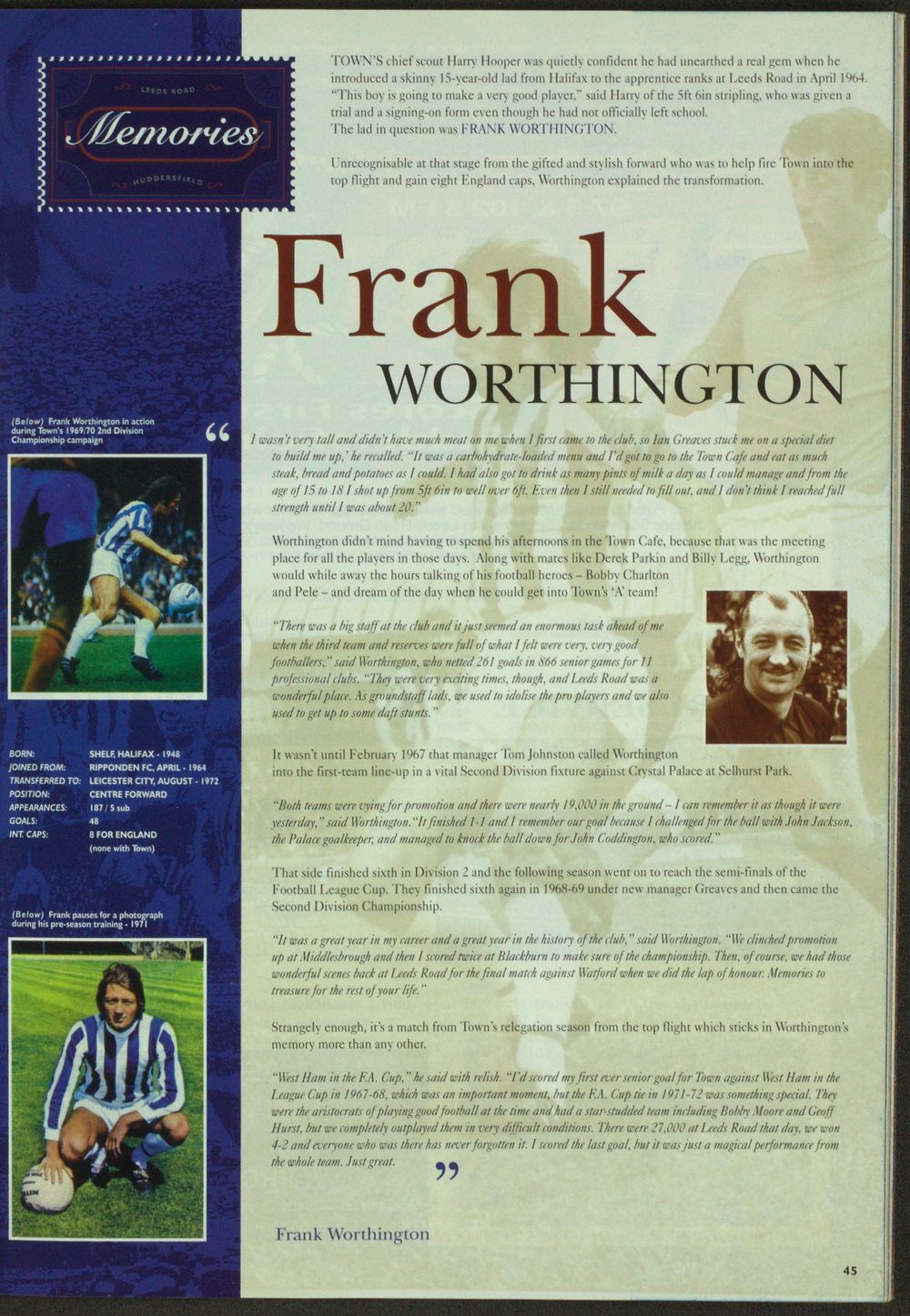 Photograph of Frank Worthington from 'End of an Era' souvenir programme (Saturday, 30th April 1994 vs Blackpool). Copyright resides with Huddersfield Town. Image reproduced for the Huddersfield Town Heritage Project.