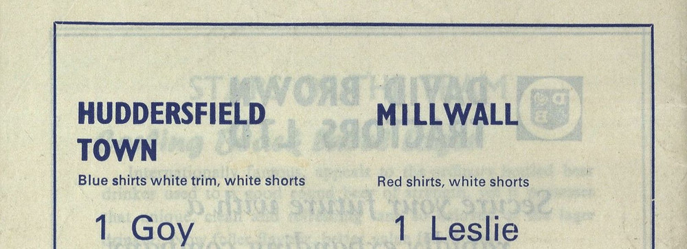 Team sheet from a Huddersfield Town matchday programme (Saturday, 12th November, 1966 vs Millwall FC). Copyright resides with Huddersfield Town. Image reproduced for the Huddersfield Town Heritage Project.