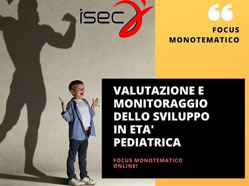 Valutazione e Monitoraggio dello Sviluppo in età Pediatrica