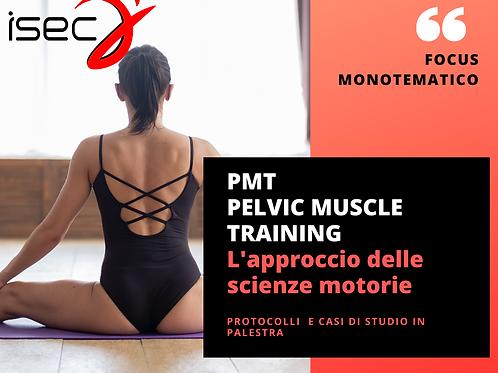 PMT - Pelvic Muscle Training