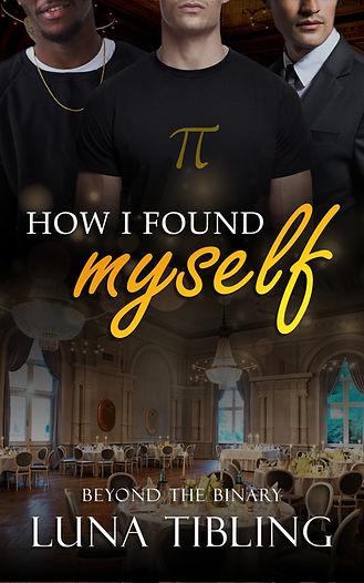 How I Found Myself