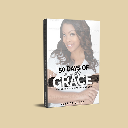 50 Days of Life with Grace: A Journey to an Abundant Life (Paperback)