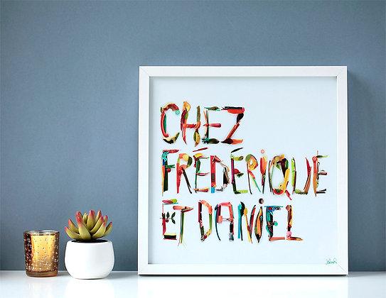 Tableau carré Chez ...